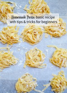 Tips, tricks, and a basic recipe for beginning pasta makers. A great way to get the whole family involved in dinner.