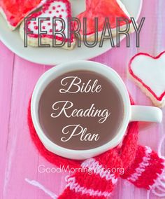 February Bible Reading Plan - join us as we read through the Bible!
