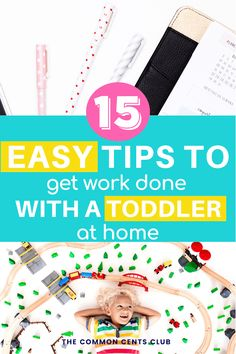 How to Get Work Done With a Toddler at Home // The Common Cents Club -- Home Based Business, Business Tips, Online Business, How To Start A Blog, How To Make Money, How To Get, Work From Home Tips, Bedtime Routine, Blog Love