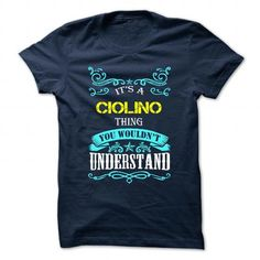 Buy Online CIOLINO Shirt, Its a CIOLINO Thing You Wouldnt understand