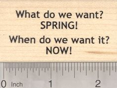 Spring Rubber Stamp What do we want Protest against more winter * Learn more by visiting the image link.