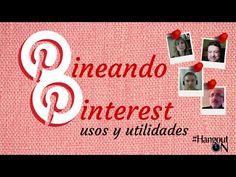 Pineando Pinterest: usos y utilidades