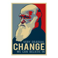 Very Gradual Change We Can Believe In Posters