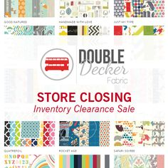@fabricflogger is closing shop. Head over to benefit from their Inventory Clearance Sale. Everything is priced to clear. http://doubledeckerfabric.com/