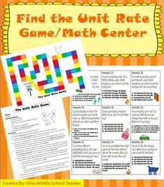 Finding Unit Rate Math Game/Math Center: Students work in groups of 2-4. They pull a card and read the scenario. Each scenario provides them with ratio choices. They have to look and decide which they think the best unit rate will be out of the choices given. They mark their choice on their student recording sheet and then solve for the unit rate they've chosen. Students compare answers to see who figured out the best unit rate.