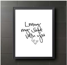 on sale Loving my life with you hand lettering Black by IndigoRain