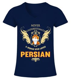 "# Woman Who Loves Persian .  HOW TO ORDER:1. Select the style and color you want2. Click ""Buy it now""3. Select size and quantity4. Enter shipping and billing information5. Done! Simple as that!TIPS: Buy 2 or more to save shipping cost!This is printable if you purchase only one piece. so don't worry, you will get yours.Guaranteed safe and secure checkout via: Paypal 