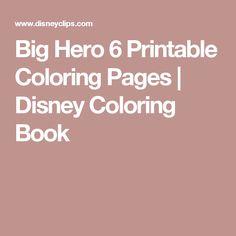 Big Hero 6 Printable Coloring Pages