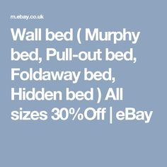 Wall bed ( Murphy bed, Pull-out bed, Foldaway bed, Hidden bed ) All sizes 30%Off  | eBay