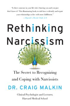 Rethinking Narcissism PDF By:Dr. Craig Malkin Published on by HarperCollins Harvard Medical School psychologist and Huffington Po. Narcissistic Personality Disorder, Narcissistic Abuse, What Is Narcissism, Harvard Medical School, Book Recommendations, Self Help, Books Online, Book Worms, Books To Read
