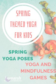 Spring Themed Yoga Poses and Activities for Kids (with Mindfulness!) Kids Yoga Poses, Yoga For Kids, Exercise For Kids, Kid Yoga, Mindfulness For Kids, Mindfulness Activities, Movement Activities, Activities For Kids, Motor Activities