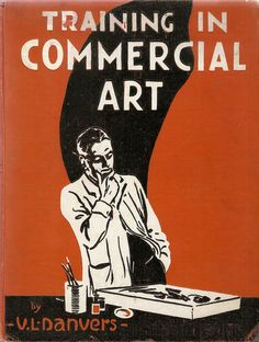 Training in Commercial Art by Verney L Danvers, 1926 | Flickr - Photo Sharing!