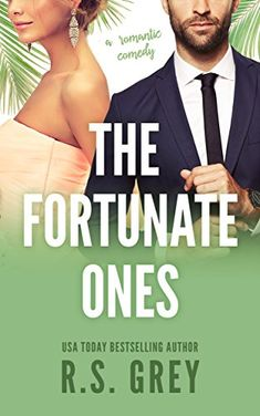The Fortunate Ones by R.S. Grey