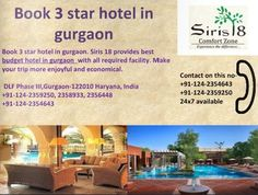 Book 3 star hotel in guraon now is easy by Siris18's service.  It is providing best accommodation boutique hotel gurgaon in affordable price. Economical 3 star hotels in gurgaon are best choice among visitors. Contact for booking 91-124-2359250 http://www.siris18.com/welcome-to-siris-18-gurgaon