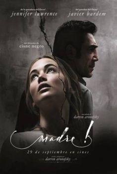 'Madre!': la película más extrema de Hollywood en mucho tiempo