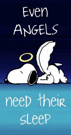 Whole Lotta Smiles even Angels need sleep Snoopy