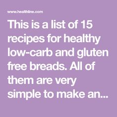 This is a list of 15 recipes for healthy low-carb and gluten free breads. All of them are very simple to make and taste incredible. Healthy Cornbread, Healthy Bread Recipes, Keto Recipes, Baking With Protein Powder, Baking Soda Baking Powder, Lowest Carb Bread Recipe, Low Carb Bread, Flaxseed Bread, French Toast Ingredients