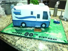 Retirement/80th Birthday cake.  Also couple was selling thier Motorhome after years of travel.