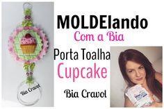 MOLDElando com a Bia - Porta Toalha de Cupcake - Biscuit - Bia Cravol