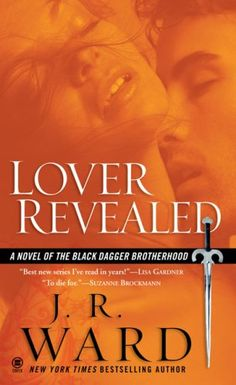 Lover Revealed - J.R. Ward, Black Dagger Brotherhood, book 4. Reading this now that I've finished Looking for Alaska.
