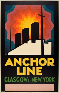 Anchor Line Glasgow New York Modernism 1930s - original vintage cruise travel poster for Anchor Line Glasgow and New York listed on AntikBar.co.uk Poster Ads, Advertising Poster, Poster Prints, Art Print, Glasgow School Of Art, Type Illustration, Railway Posters, Pub, Galleries In London