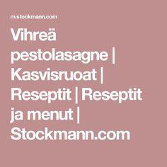 Vihreä pestolasagne | Kasvisruoat |  Reseptit |  Reseptit ja menut  | Stockmann.com