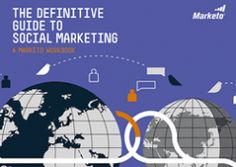 The Definitive Guide to Social Marketing