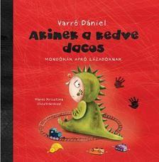 Varró Dániel - Akinek a kedve dacos School, Cover, Books, Libros, Book, Schools, Book Illustrations, Libri
