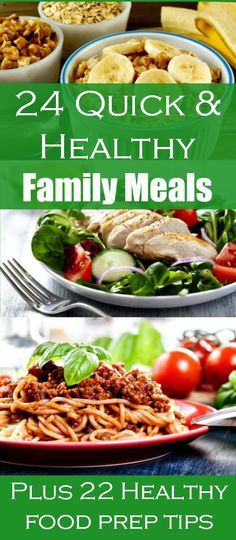 24 Quick and Healthy Family Meals - Free ebook includes 24 breakfasts, lunches and dinners for families on the go. Most use simple, fresh ingredients and pantry staples, and don't require a recipe. Plus 22 food prep tips.