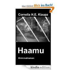 Haamu. Kommissar Echthagen lernt in seinen Ermittlungen den Geist von Suomenlinna kennen
