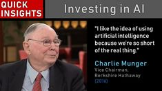 """Charlie Munger: Investing in AI // """"I like the idea of using AI, because we're so short of the real thing. Money Quotes, Life Quotes, 2016 Playlist, Charlie Munger, Intelligence Quotes, Artificial Intelligence, Insight, Investing, Self"""