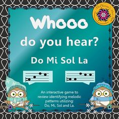 Your elementary music students will love this interactive game while aurally listening to Do Mi Sol La melodies and choosing the correct pattern! An easy way to access who has mastered the concept and who still needs time!