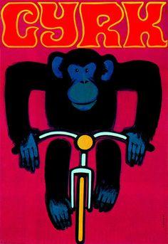Circus Monkey on bicycle Cyrk Malpka na rowerze Gorka Wiktor Polish Poster Circus Poster, Retro Poster, Circus Art, Vintage Posters, Poster Poster, Vintage Humor, Clown Cirque, Pop Art, Polish Posters