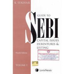 LexisNexis Guide to SEBI Capital Issues Debentures & Listing Set of 2 Vol by K SEKHAR Edition 2017