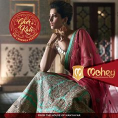 All eyes are on the Lehenga. And it's a festival of the finest, handpicked and wonderful. Mohey is #CelebrationWear for women from the house of #Manyavar