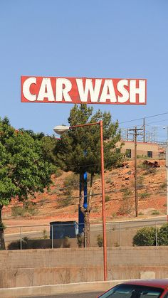 Car Wash Sign.....St. George, Utah...because we have red dirt. Best Western Coral Hills