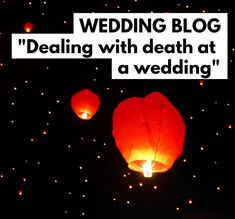 Dealing with Death at a Wedding Wedding Blog, Wedding Planner, Blog Planner, I Got Married, Death, Thoughts, Wedding Planer, Wedding Organizer, Ideas