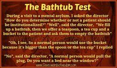 Daveswordsofwisdom.com: The Bathtub Test