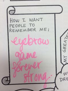 Eyebrow Game On Point #justsayin #quotes