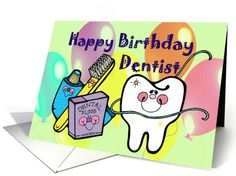 Birthday Card to Dentist ~ Tooth, Toothbrush, Floss, Toothpaste card