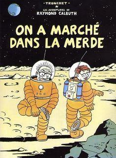 """Top 18 des détournements de couvertures d'albums de Tintin - """"Tintin est forcément la cible de quelques détracteurs. Coiffé au cheveu près et habillé très convenablement, ce petit bonhomme d'une loyauté à toute épreuve et d'un courage sans égal provoque la jalousie chez certains car on aime pas les gens trop parfaits. Du coup, ses aventures donnent des idées et engendrent des parodies assez bien trouvées"""""""