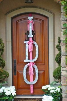 """""""I Do"""" door decorator for bridal shower"""