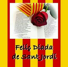 43 Ideas De Diada De St Jordi Jordi Feliç Sant Jordi Diada Sant Jordi