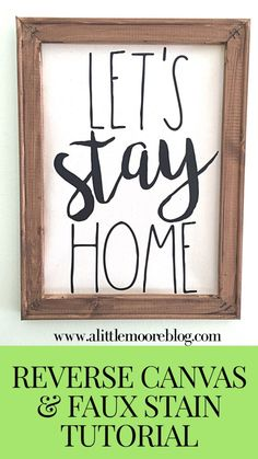Use your silhouette cameo or cricut to take a canvas and turn it into a new craft with a reverse canvas with a bonus DIY faux stain tutorial. Diy Canvas Art, Canvas Crafts, Wood Crafts, Diy Crafts, Canvas Ideas, Pallet Crafts, Tree Crafts, Small Woodworking Projects, Canvas Quotes