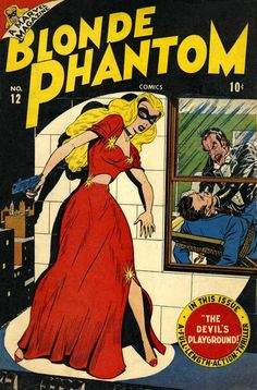 Cover art by Syd Shores for Blonde Phantom #12, Winter 1946.