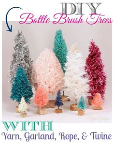 Unique bottle brush trees from untraditional materials like yarn, twine, and garland. Create your own handmade bottle brush trees with this complete tutorial, no special tools required.