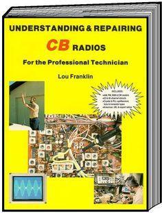 Understanding & Repairing CB Radios