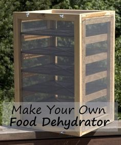 Make Your Own Food Dehydrator Tutorial | http://homestead-and-survival.com/make-food-dehydrator-tutorial/ | Learning how to make an air dry food dehydrator is a great way to preserve foods for future use and new flavors.