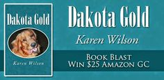 3 Partners in Shopping; Nana, Mommy, &; Sissy too!: Dakota Gold by Karen Wilson Book Blast and Giveaway