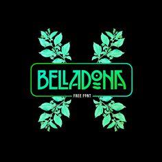 BELLADONA | #Free #Font on Behance by Tano Veron > https://goo.gl/vcXWgF
